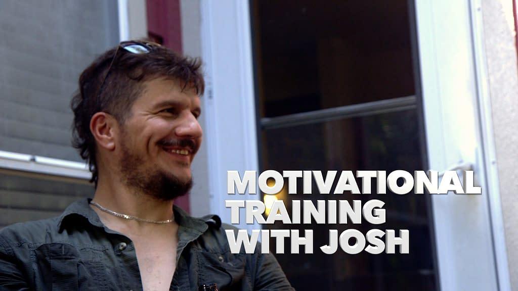 Motivational Training with Josh